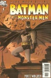 Batman And The Monster Men Comics
